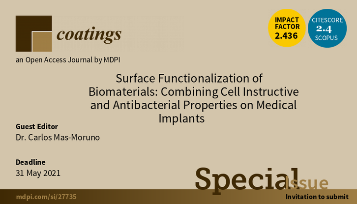 Special Issue Surface Functionalization of Biomaterials: Combining Cell Instructive and Antibacterial Properties on Medical Implants